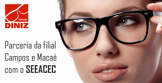 fa815fd1bb9dc Através da parceria entre o SEEACEC e a Ótica Diniz (filial Campos e  Macaé)